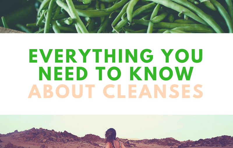 Everything you need to know about cleanses