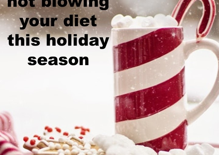 6 tips for not blowing your diet this holiday season