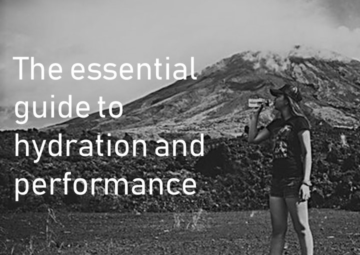 The essential guide to hydration and performance
