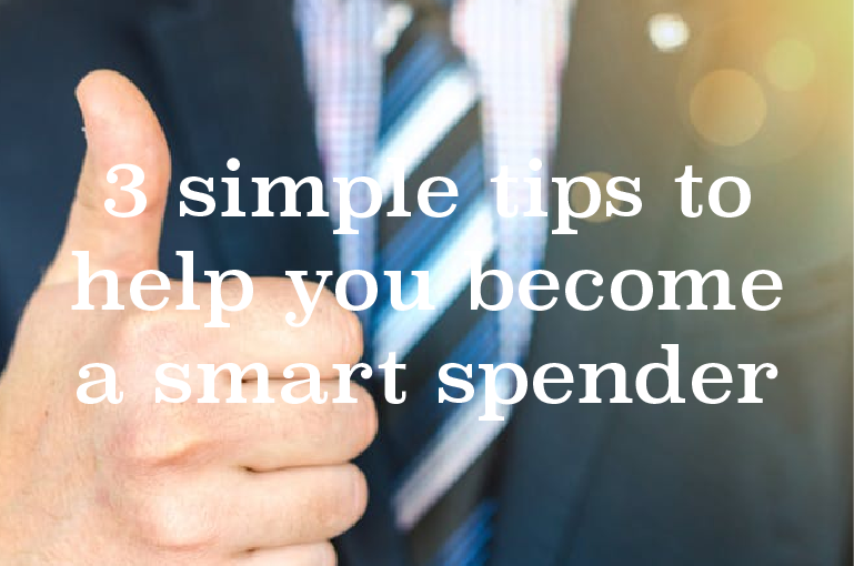 3 simple tips to help you become a smart spender